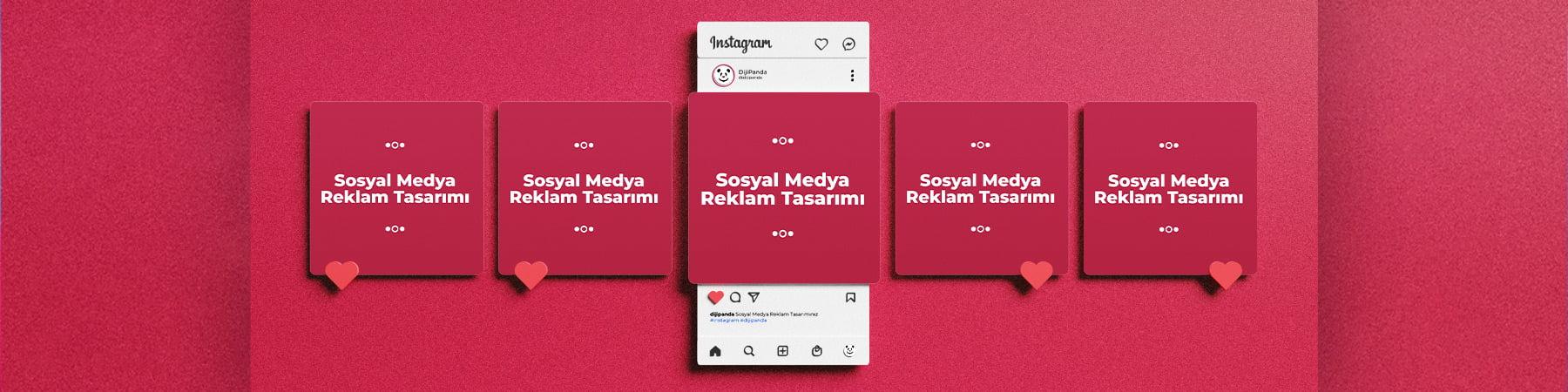 Sosyal Medya Reklam Tasarımı